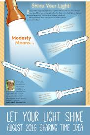 Let Your Light Shine Lds Primary August 2016 Modesty Lds Sharing Time Let Your Light Shine
