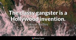 Gangster Quotes BrainyQuote Mesmerizing Gangster Quotes And Images
