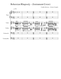 Browse our 90 arrangements of bohemian rhapsody. sheet music is available for piano, voice, guitar and 62 others with 30 scorings and 7 notations in 28 genres. Bohemian Rhapsody Instrument Cover Incomplete Sheet Music For Piano Violin Cello Strings Group String Orchestra Musescore Com