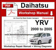 daihatsu yrv workshop repair manual daihatsu yrv service repair workshop manual