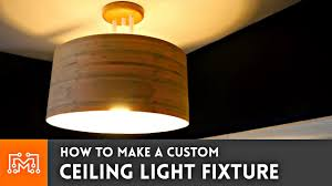Homemade lighting fixtures Antique Youtube How To Make Custom Ceiling Light Fixture Youtube