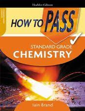 how to pass chemistry ex library how to pass standard grade chemistry iain brand