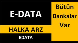 E-DATA halka arz hangi bankalar? E DATA halka arz tarihi ne zaman? EDATA halka  arz eşit mi? - YouTube