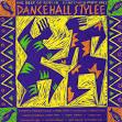 Dancehall Style: Best of Reggae Dancehall, Vol. 2