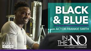 New Orleans actor Frankie Smith gets cast in the Blockbuster movie, 'Black  and Blue' - WTDN - NOLA's #1 iRadio Station