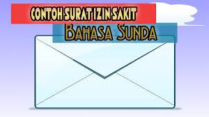 Contoh surat izin surat ijin sakit surat ijin tidak masuk kerja surat izin kantor. Contoh Surat Izin Sakit Dan Keperluan Keluarga Bahasa Sunda Lemes Basa Sunda