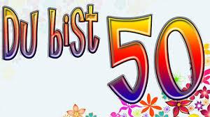 50 Geburtstag Lustig 50 Geburtstag Lustig Zum 50 Geburtstag