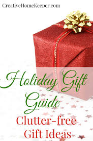 Clutter-Free Gift Ideas - Creative Home Keeper