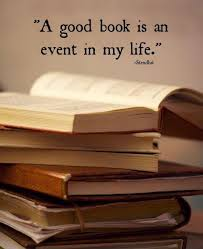 Book Quotes About Life New A Good Book Is An Event In My Life Picture Quotes