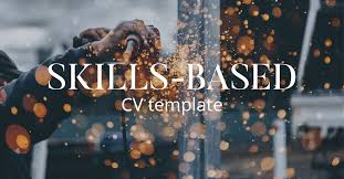 Skills Based Resume Template Best CV Template A Complete Guide To Writing A Skillsbased Or Functional CV