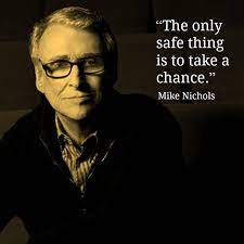 Quotes » authors » categories » director. Pin By Reid Rosefelt On Film Director Quotes Filmmaking Quotes Mike Nichols Cool Words