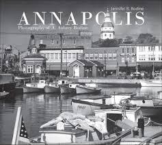 Annapolis: Photography of A. Aubrey Bodine: Bodine, Jennifer B.:  9780764360640: Amazon.com: Books