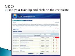 Nko Certificate How To Navigate Twms And Nko Ppt Download