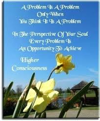 Spiritual Inspirational Quotes New Spiritual Motivational Quotes 48 A Problem Is A Problem Only When