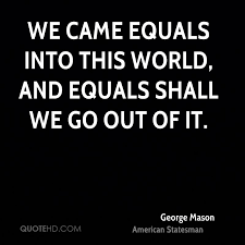 Mason Quotes Beauteous George Mason Quotes QuoteHD