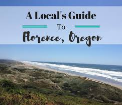 oregon coast living a locals guide to florence oregon everyday runaway