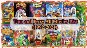 Tom And Jerry All Movies List || 1992 to 2021 All Movies || Tom and Jerry  Movies Details |