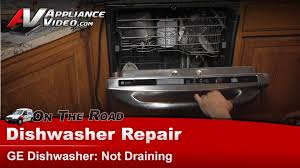 General Appliance Repair Ge Hotpoint Rca Dishwasher Repair Not Draining