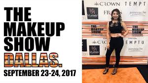 the makeup show dallas 2017 meeting kenia ontiveros beautyby yese