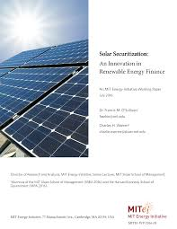 solar securitization an innovation in renewable energy finance solar securitization an innovation in renewable energy finance