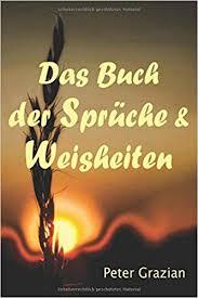 Das Buch Der Sprüche Und Weisheiten Unkommentierte Fassung German