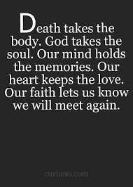 Quotes About Death Of A Friend Unique Curiano Quotes Life Quote Love Quotes Life Quotes Live Life