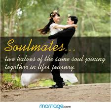 Soulmate Quotes Soulmates Two Halves Of The Same Soul Joining