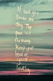 Things Will Get Better Quotes Fascinating Things Will Get Better Quotes Sayings Things Will Get Better