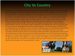 city life vs country life essay essay country life versus city essay country life versus city life term paper academic writing essay country life versus city life