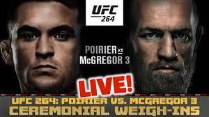 UFC 264 Ceremonial WEIGH-INS: Poirier vs McGregor 3