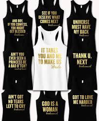 To Make Shirts Custom Bachelorette Party Shirts Song Quotes Grande Song Lyrics Shirt Bridesmaid Movie Bachelorette Shirts Custom Bridal Party Tanks