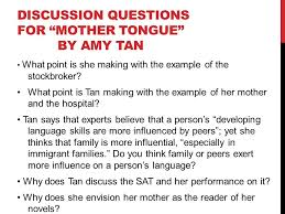 literature of and ppt discussion questions for mother tongue by amy tan