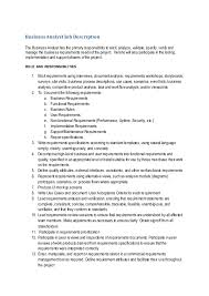 Business Analyst Job Description The Business Analysthas the primary  responsibility to elicit, analyze, ...