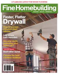 Kitchen Garden Magazine Subscription Finehomebuilding Expert Home Construction Tips Tool Reviews