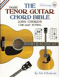 Tenor Guitar Chord Chart Amazon Com The Tenor Guitar Chord Bible Dgbe Chicago