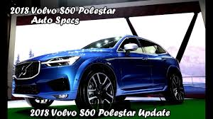 2018 volvo polestar s60. simple s60 throughout 2018 volvo polestar s60