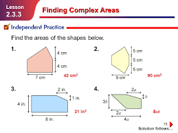 15 finding complex areas solution follows lesson 2 3 3 1