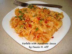 farfalle with arrabiata sauce fauzias kitchen fun arrabiata sauce recipes penne pasta pasta