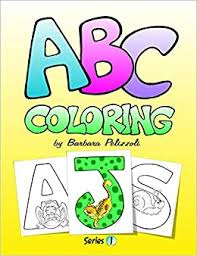 While most of these are basically for beginners, still, a little help on your part may guide your kid to through the tough ones. Abc Coloring Series 1 Volume 1 Pelizzoli Barbara 9781477425916 Amazon Com Books