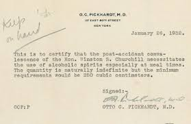 Easiest Way To Get Doctors Note Churchill Got A Doctors Note Requiring Him To Drink At