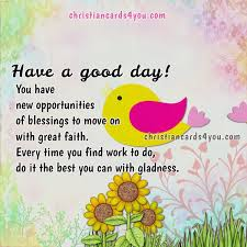 Christian Greetings Quotes Best of Good And Nice Day Christian Greetings Christian Cards For You