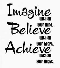 Dream It Believe It Achieve It Quotes Best of Imagine Believe Achieve Motivational Quotes Inspirational Picture