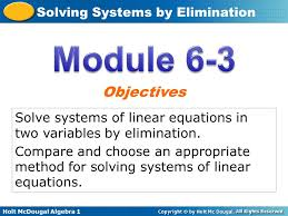 module 6 3 objectives solve systems of linear equations in two variables by elimination