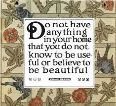 William Morris Quote Useful Or Beautiful Best Of William Morris Quote The Common Room