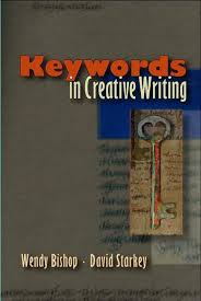 Keywords in Creative Writing (9780874216295): Wendy Bishop and David  Starkey - BiblioVault