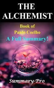 the alchemist book of paulo coelho a full summary by summary pro 27824713