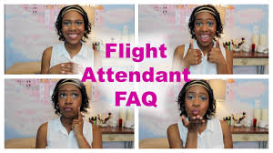 become a flight attendant frequently asked questions camille become a flight attendant frequently asked questions camille janae