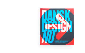 Graphic Design Companies In Denmark Danish Design Now Book