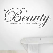Mirror Quotes About Beauty Best of Beauty Eternity Wall Decal Quotes