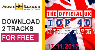 Uk Music Charts 2017 The Official Uk Top 40 Singles Chart 17 11 2017 Mp3 Buy